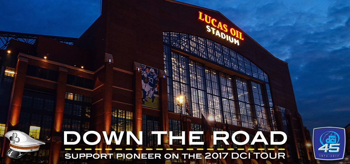 "Support the Pioneer Drum & Bugle Corps get ""Down the Road"""